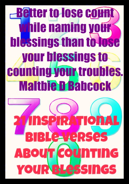 21 Inspirational Bible Verses About Counting Your Blessings