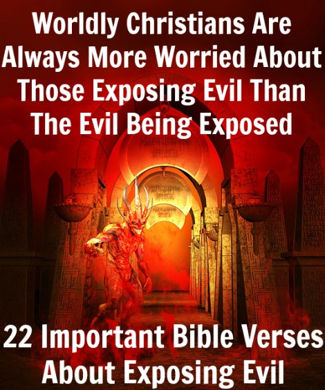 22 Important Bible Verses About Exposing Evil