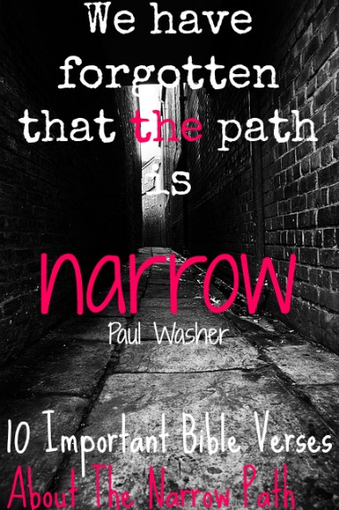10 Important Bible Verses About The Narrow Path