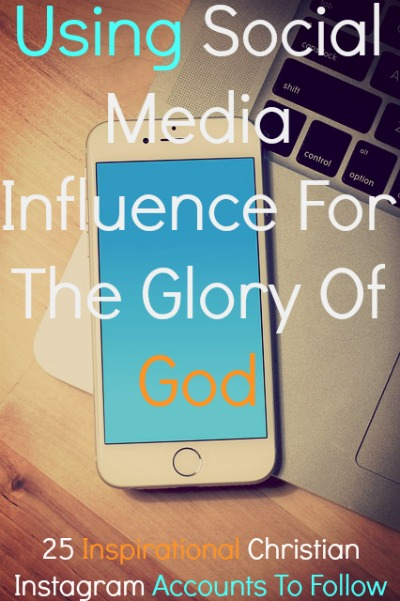Instagram Quote Accounts: 25 Inspirational Christian Instagram Accounts To Follow