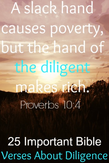 Bible Verses About Diligence