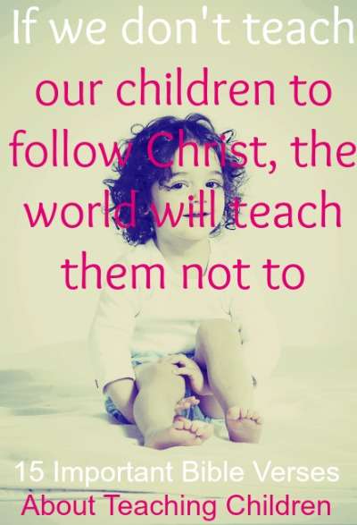 Important Bible Verses About Teaching Children